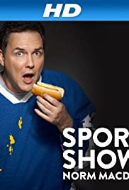 Sports Show with Norm Macdonald Poster - TV Show Forum, Cast, Reviews