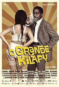 O Grande Kilapy (2012)