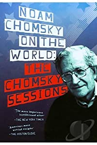 English movie dvd download Noam Chomsky on the World: The Chomsky Sessions [HD]