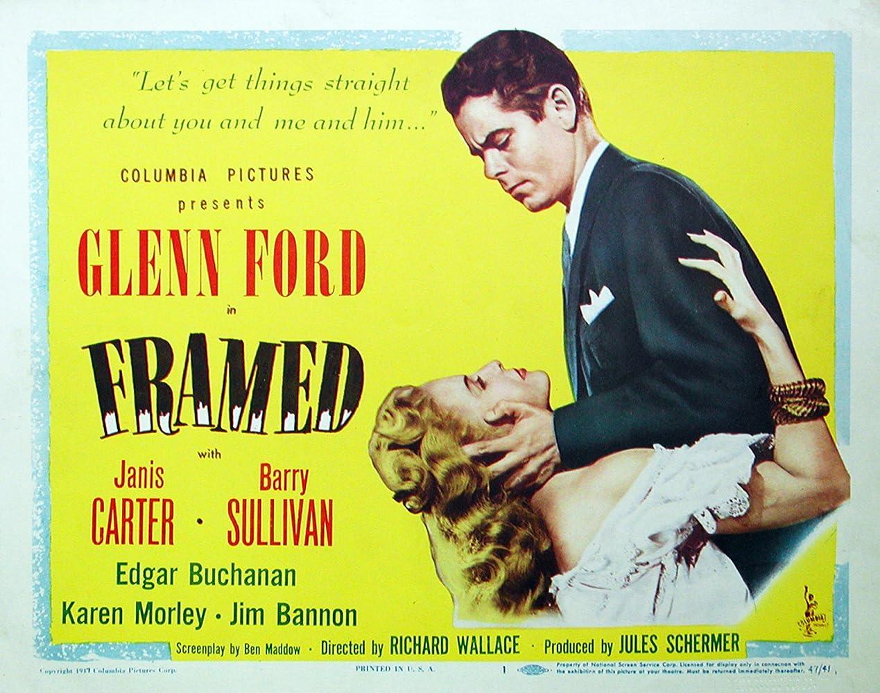 Glenn Ford and Janis Carter in Framed (1947)