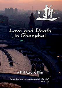 Legal download adult movies Love and Death in Shanghai [BluRay]