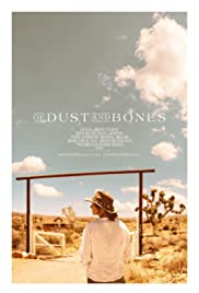 Of Dust and Bones Poster
