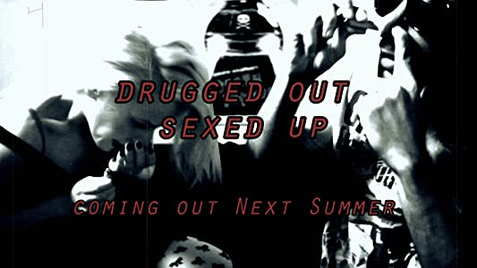 Watching free full movie Drugged Out Sexed Up Israel [movie]