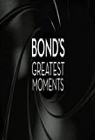 Primary photo for Bond's Greatest Moments