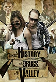 A Short History of Drugs in the Valley (2016) 1080p