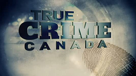 Watch japan movies True Crime Canada [1280x720]