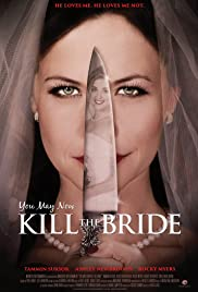You May Now Kill the Bride Poster