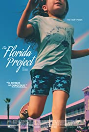The Florida Project (2017) Poster - Movie Forum, Cast, Reviews