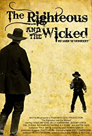 The Righteous and the Wicked Poster