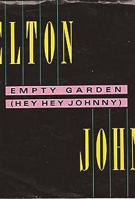 Primary photo for Elton John: Empty Garden - Hey Hey Johnny
