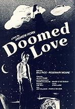 Doomed Love