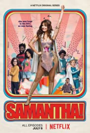 TRAILER: Samantha! | Coming to Netflix July 6, 2018 2