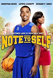 Note to Self(2012) Poster - Movie Forum, Cast, Reviews