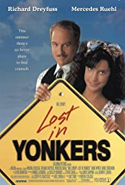 Lost in Yonkers (1993) Poster - Movie Forum, Cast, Reviews