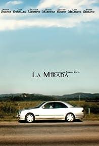 Primary photo for La mirada