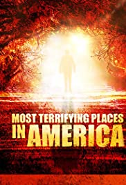 Most Terrifying Places in America Poster