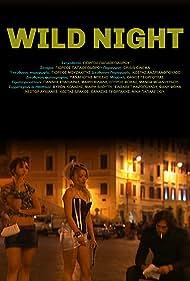 Wild Night (2009)