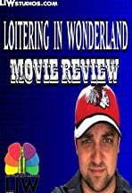 Loitering in Wonderland Movie Review