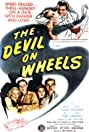 The Devil on Wheels (1947) Poster