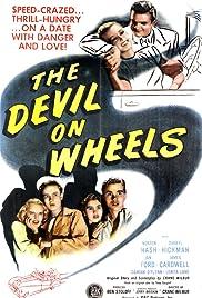 The Devil on Wheels Poster