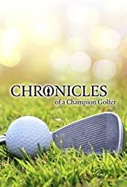 Chronicles of a Champion Golfer Poster