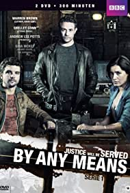Shelley Conn, Andrew Lee Potts, and Warren Brown in By Any Means (2013)