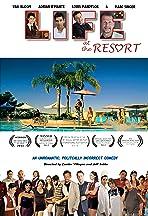 Life at the Resort