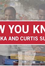 Now You Know with Tika and Curtis Sumpter