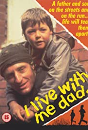 I Live with Me Dad Poster