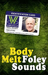Movie film download links Body Melt: Foley Sounds by none [pixels]