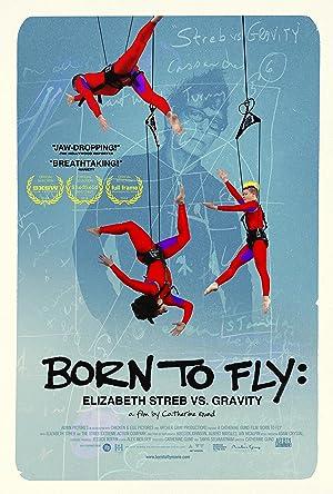 Where to stream Born to Fly: Elizabeth Streb vs. Gravity