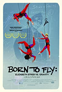 Born to Fly: Elizabeth Streb vs. Gravity download torrent