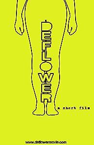 Watch free stream movie Deflower by [2k]