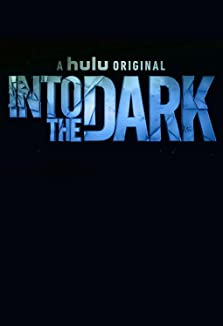 Into the Dark (TV Series 2018)