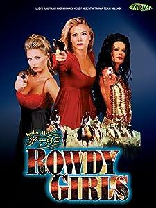 3gp movies downloading The Rowdy Girls USA [BRRip]