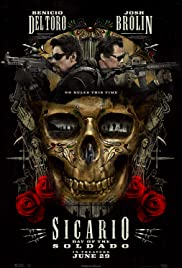 Sicario: Day of the Soldado (2018) Poster - Movie Forum, Cast, Reviews