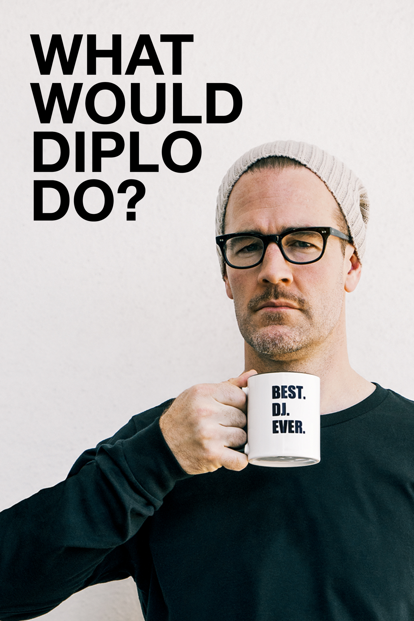 What Would Diplo Do? - IMDbPro