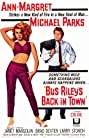 Bus Riley's Back in Town (1965) Poster