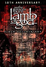 Lamb of God: the Making of As the Palaces Burn Album