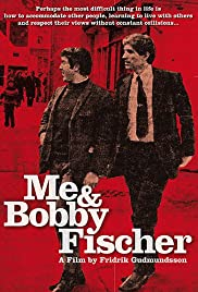 Me and Bobby Fischer Poster