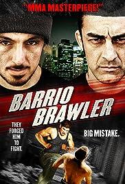 Barrio Brawler (American Brawler) (2013) 720p