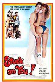 Stuck on You! (1982) Poster - Movie Forum, Cast, Reviews