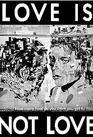Love Is Not Love (2020)