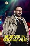'Murder In Successville' film in the works