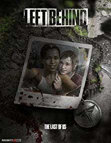 The Last of Us: Left Behind (Video Game 2014)