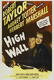 Robert Taylor and Audrey Totter in High Wall (1947)