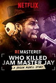 ReMastered: Who Killed Jam Master Jay? | TRAILER | Coming to Netflix December 7, 2018 2
