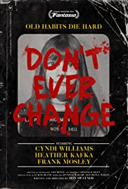 Watch Movie Don't Ever Change (2017)