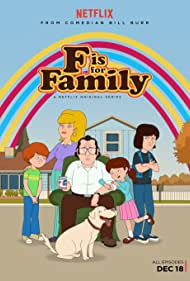 Laura Dern, Bill Burr, Debi Derryberry, Justin Long, and Haley Reinhart in F Is for Family (2015)