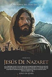 Jesus de Nazaré – O Filho de Deus